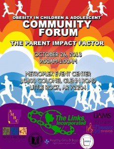 Save the date!  Obesity in Children & Adolescent Community Forum, 'The Parent Impact Factor' will be held October 26th from 9am-1pm.